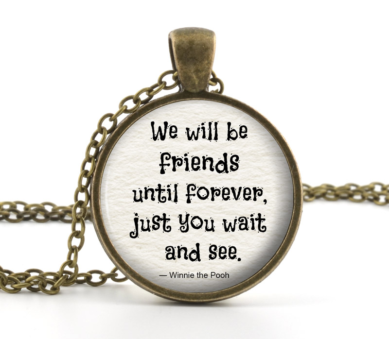 Friendship Quotes Jewelry: Winnie The Pooh Jewelry